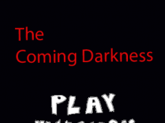 The Coming Darkness 1.3 Screenshot