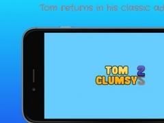 Tom Clumsy 2 2.0.2 Screenshot