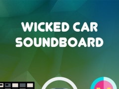 Wicked Car Soundboard 1.0 Screenshot
