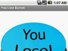 You Lose Button 1.0 Screenshot